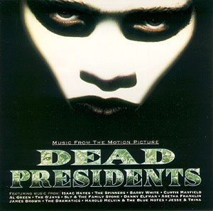 Dead Presidents original soundtrack