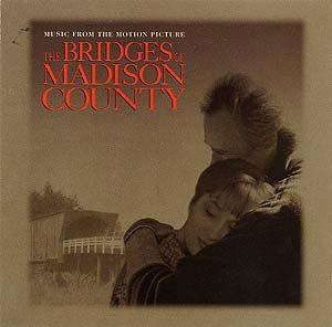 Bridges of Madison County original soundtrack