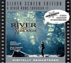 River Runs Through It original soundtrack