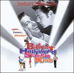 Billy's Hollywood Screen Kiss original soundtrack