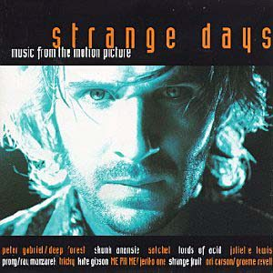 Strange Days original soundtrack