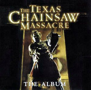 Texas Chainsaw Massacre original soundtrack