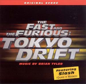 Fast and the Furious: Tokyo Drift original soundtrack