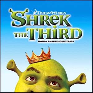 Shrek the Third original soundtrack