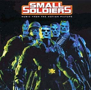 Small Soldiers original soundtrack