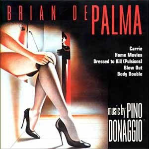 Brian De Palma: Music By Pino Donaggio original soundtrack