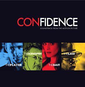 Confidence original soundtrack
