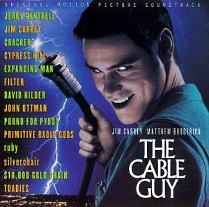 Cable Guy original soundtrack