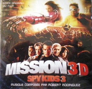 Spy Kids 3D: Game Over original soundtrack
