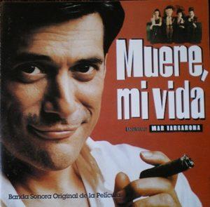 Muere, Mi Vida original soundtrack