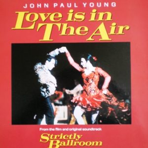 "strictly ballroom / love is in the air 12"" original soundtrack"