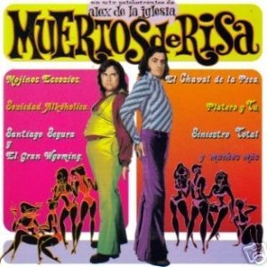 Muertos de Risa original soundtrack