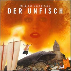 Der Unfisch original soundtrack