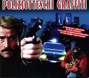 Poliziotteschi Graffiti original soundtrack