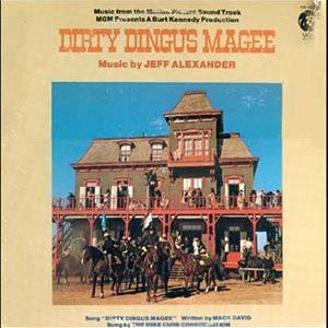 Dirty Dingus Magee original soundtrack