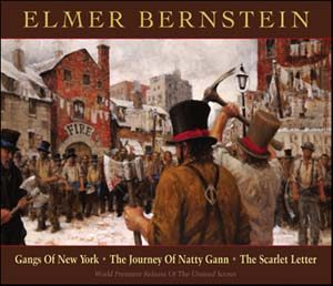 Elmer Bernstein: Gangs of New York + Journey of Natty Gann + scarlet Letter original soundtrack