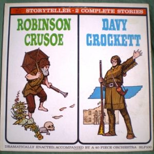 Storyteller: Robinson Crusoe Davy Crockett original soundtrack