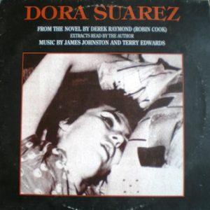 Dora Suarez: derek raymond / robin cook original soundtrack