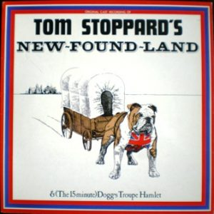 Tom Stoppard's New-found-land original soundtrack