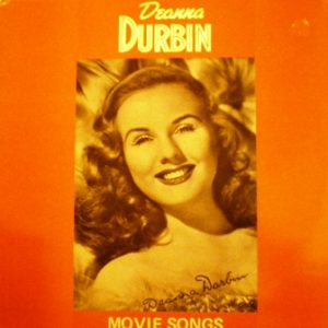 Deanna Durbin: Movie Songs original soundtrack