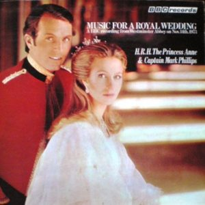 Music for a Royal Wedding: Princess Anne & Captain Mark Phillips original soundtrack