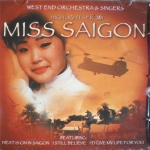 Miss Saigon: west end orchestra original soundtrack
