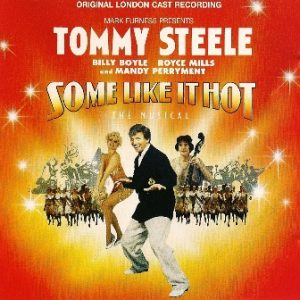 Some Like it Hot: original London cast: Tommy Steele original soundtrack