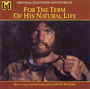 For the Term of his Natural Life original soundtrack