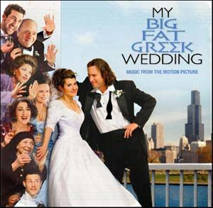My Big Fat Greek Wedding original soundtrack