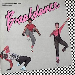 Breakdance / Breakin' original soundtrack