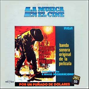 For a Fistful of Dollars & For a Few Dollars More original soundtrack