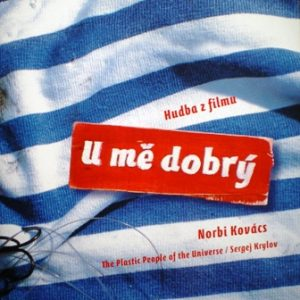 U Me Dobry - I'm all good original soundtrack