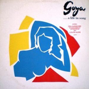 Goya... a life in song original soundtrack