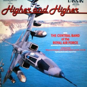 Higher and Higher: Central Band of the Royal Air Force original soundtrack