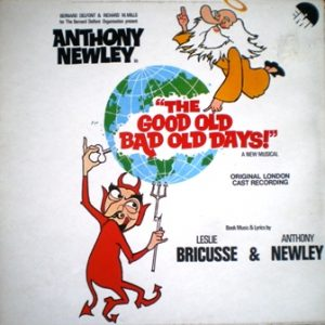 Good Old Bad Old Days: original London cast original soundtrack
