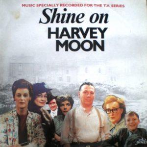 Shine on Harvey Moon original soundtrack