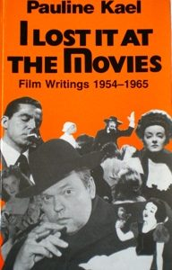 I Lost it at the Movies; Film Writings 1954-1965 original soundtrack
