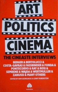 Art Politics Cinema: cineaste interviews original soundtrack