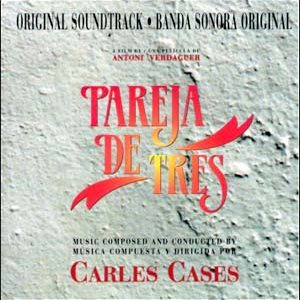 Pareja de Tres original soundtrack