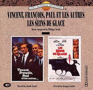 Vincent, François, Paul et Les Autres &  Seins De Glace original soundtrack
