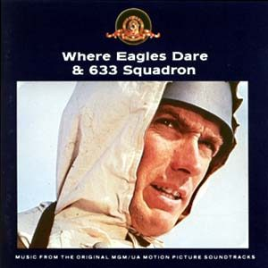 Where Eagles Dare & 633 Squadron original soundtrack