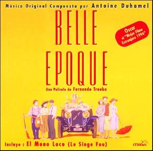 Belle Epoque & El Mono Loco original soundtrack