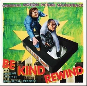 Be Kind Rewind original soundtrack