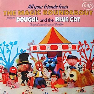 Dougal and the Blue Cat original soundtrack