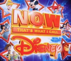 Now That's What I Call Disney original soundtrack