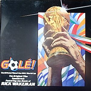 G'Olé - The Official Film Of The 1982 World Cup original soundtrack