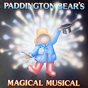 Paddington Bear's Magical Musical original soundtrack