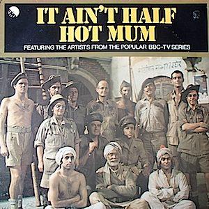 It Ain't Half Hot Mum original soundtrack