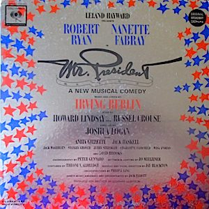 Mr. President : Original Broadway Cast original soundtrack