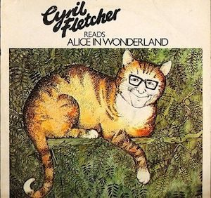 Alice in Wonderland read by Cyril Fletcher original soundtrack
